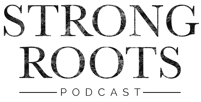 Strong Roots Podcast